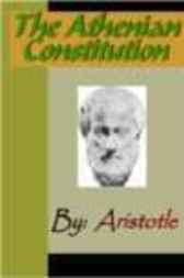 The Athenian Constitution - ARISTOTLE by Aristotle
