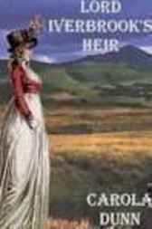 Lord Iverbrook's Heir by Carola Dunn