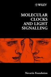 Molecular Clocks and Light Signalling by Derek J. Chadwick