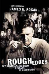Rough Edges by James E. Rogan