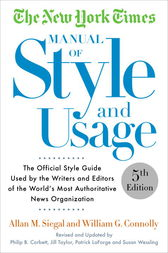 The New York Times Manual of Style and Usage, 5th Edition by Allan M. Siegal