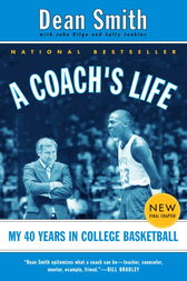A Coach's Life by Dean Smith