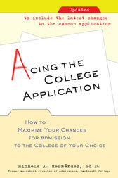 Acing the College Application by Michele Hernandez