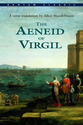The Aeneid of Virgil by Virgil;  Allen Mandelbaum