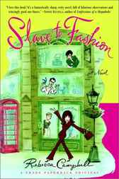 Slave to Fashion by Rebecca Campbell