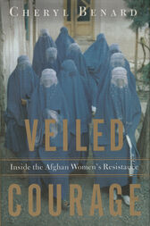 Veiled Courage by Cheryl Benard