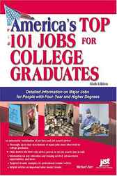 America's Top 101 Jobs for College Graduates by Michael Farr