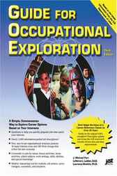 Guide for Occupational Exploration, 3E by Michael Farr