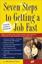 Seven Steps to Getting a Job Fast by Michael Farr