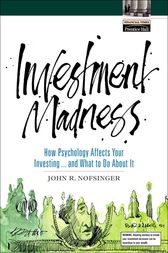 Investment Madness by John R. Nofsinger