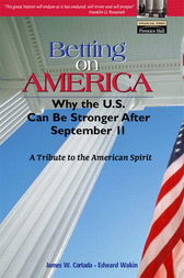 Betting on America by James W. Cortada