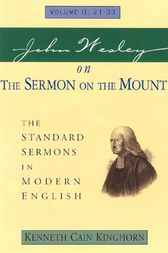 John Wesley on the Sermon on the Mount, Volume 2 by Kenneth Cain Kinghorn