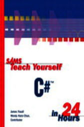 Sams Teach Yourself C# in 24 Hours, Adobe Reader by James Foxall