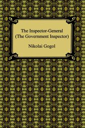 The Inspector-General by Nikolai Gogol