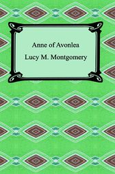 Anne of Avonlea by Lucy M. Montgomery