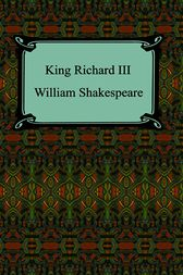 King Richard III (King Richard the Third) by William Shakespeare