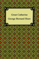 Great Catherine by George Bernard Shaw
