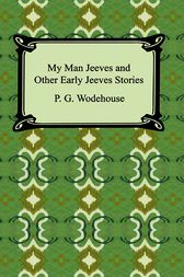 My Man Jeeves by P. G. Wodehouse