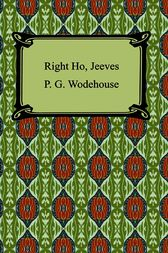 Right Ho, Jeeves by P. G. Wodehouse
