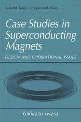 Case Studies in Superconducting Magnets by Yukikazu Iwasa