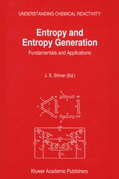 Entropy and Entropy Generation by J.S. Shiner
