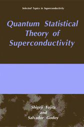 Quantum Statistical Theory of Superconductivity by S. Fujita