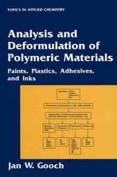 Analysis and Deformulation of Polymeric Materials by Jan W. Gooch
