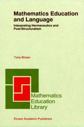 Mathematics Education and Language by Tony Brown
