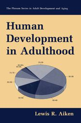 Human Development in Adulthood by Lewis R. Aiken