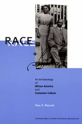 Race and Affluence by Paul R. Mullins