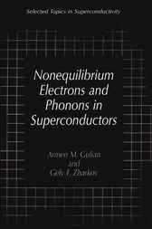 Nonequilibrium Electrons and Phonons in Superconductors by Armen M. Gulian