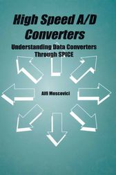 High Speed A/D Converters by Alfi Moscovici