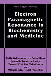 Electron Paramagnetic Resonance in Biochemistry and Medicine by Rafik Galimzyanovich Sajfutdinov