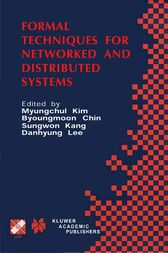 Formal Techniques for Networked and Distributed Systems by Myungchul Kim; Byoungmoon Chin; Sungwon Kang; Danhyung Lee