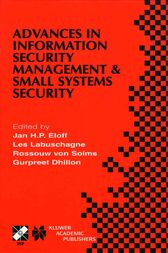 Advances in Information Security Management & Small Systems Security by Jan H.P. Eloff