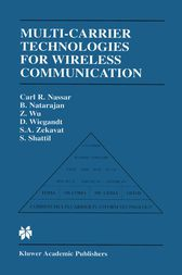 Multi-Carrier Technologies for Wireless Communication by Carl R. Nassar