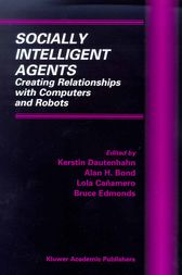 Socially Intelligent Agents by Kerstin Dautenhahn