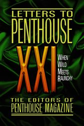 Letters to Penthouse XXI by Penthouse International