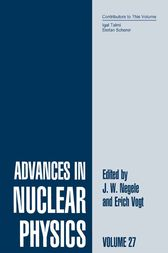 Advances in Nuclear Physics by J.W. Negele
