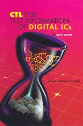CTL for Test Information of Digital ICs by Rohit Kapur