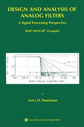 Design and Analysis of Analog Filters by Larry D. Paarmann