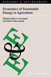 Economics of Sustainable Energy in Agriculture by Ekko C. van Ierland