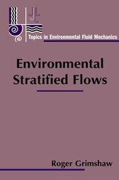 Environmental Stratified Flows by Roger Grimshaw