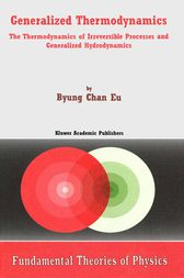 Generalized Thermodynamics by Byung Chan Eu