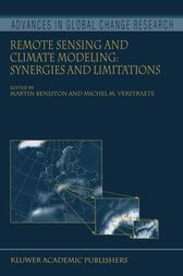 Remote Sensing and Climate Modeling: Synergies and Limitations by Martin Beniston