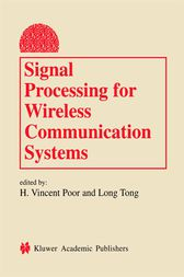 Signal Processing for Wireless Communication Systems by H. Vincent Poor