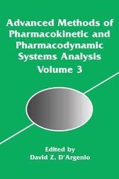 Advanced Methods of Pharmacokinetic and Pharmacodynamic Systems Analysis by David D'Argenio