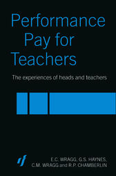 Performance Pay for Teachers by C. M. Wragg