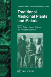 Traditional Medicinal Plants and Malaria by Merlin Willcox