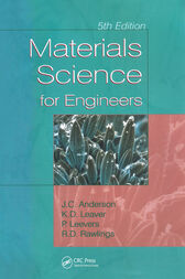 Materials Science for Engineers, 5th Edition by J.C. Anderson